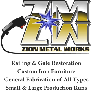 Zion Metal Works - Railing & Gate Restoration, Custom Iron furniture, General Fabrication of All Types, Small & Large Production Runs